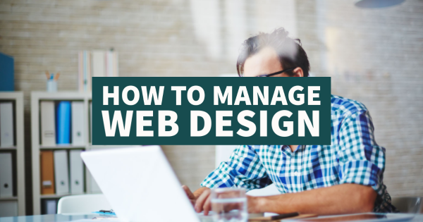 How To Manage Web Design